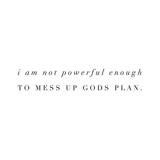 A mind blowing truth for me. For someone who likes to control things. For someone who fears failure and disapproval- this one truth shatters all chains I have ever placed on myself. . I am not powerful enough to ruin Gods plan. No matter what I do or accomplish or change, His plans will come to fruition. That's freeing. That's earth shattering. That I can take my hands off the wheel. That I can step down from a throne where I don't belong, and let my Father be everything He says He is. . All I need to do, is follow. Obey. Love. And serve. The rest, He takes care of. And that my friends, changes everything. . ✨what do you need to let go of today??