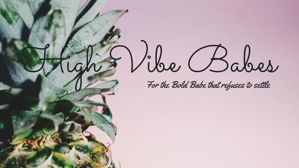 High Vibe Babes.jpg