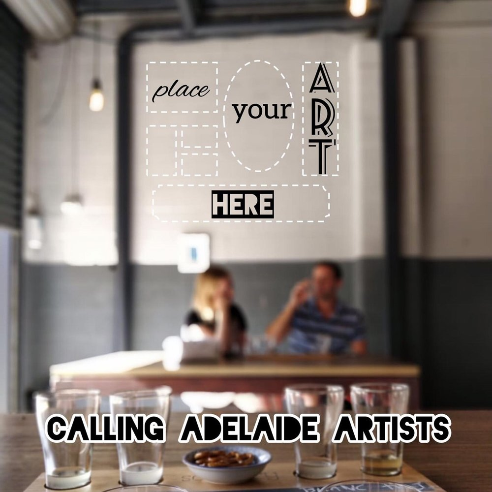 Calling Adelaide Artists -