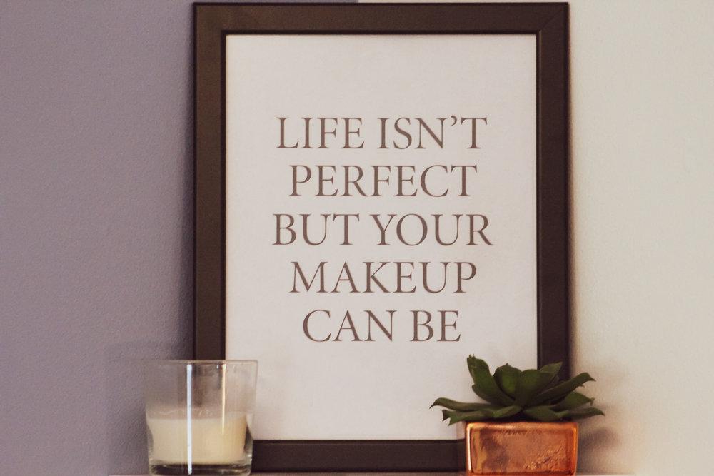 LifeIsntPerfectbutMakeup.jpg