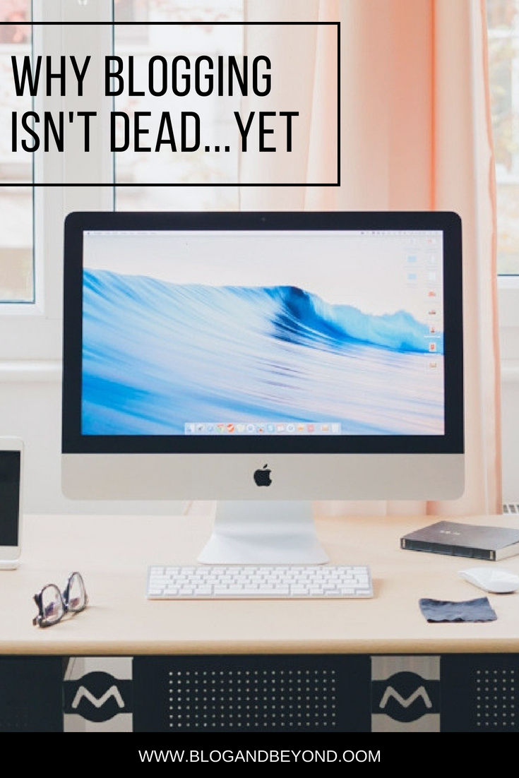 Blogging Isn't Dead