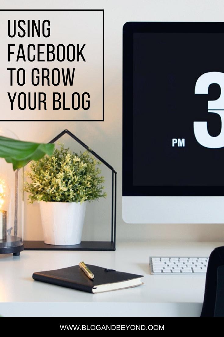 Using Facebook to Grow Your Blog.jpg