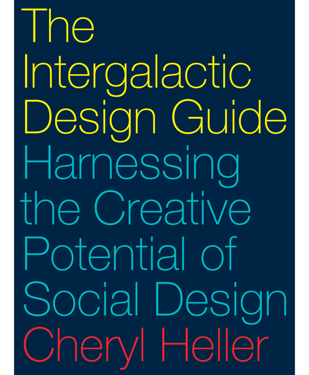9781610918817_Heller_The Intergalactic Design Guide copy copy.png