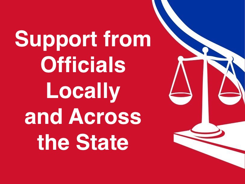 Support from Officials Locally and Across the State.jpeg