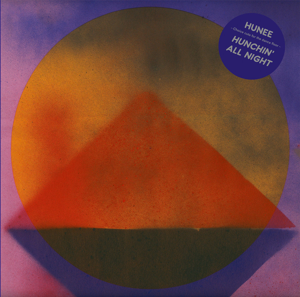 "Album of the Day: Hunee, ""Hunchin' All Night"""