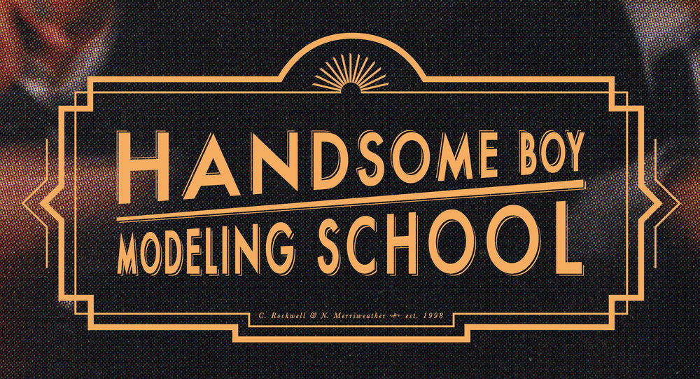 Handsome Boy Modeling School