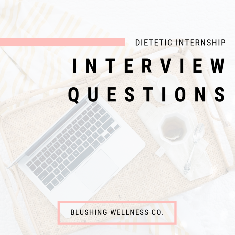 Dietetic Internship Interview Questions.png