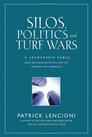 Silos, Politics and Turf Wars: Patrick Lencioni