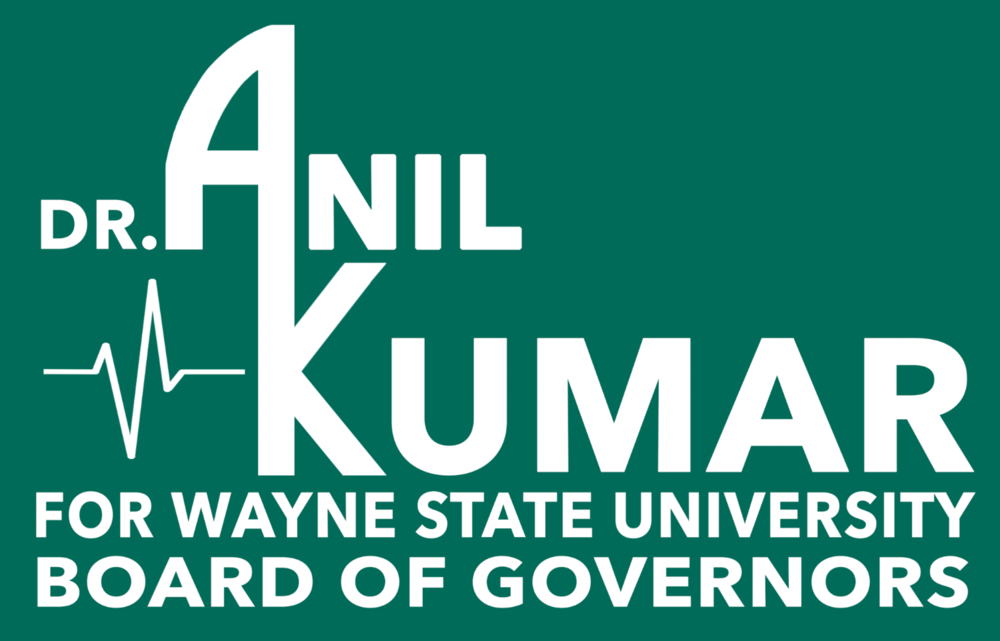 Become a Citizen Endorser for Dr. Anil Kumar for Wayne State! -