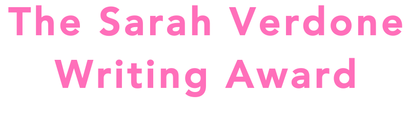 The Sarah Verdone Writing Award