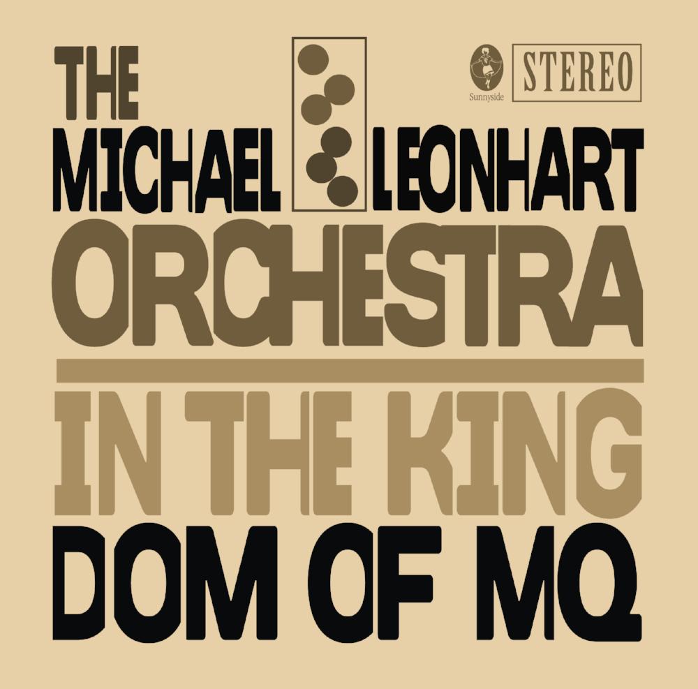 MICHAEL LEONHART ORCHESTRA SINGLE 072317.png