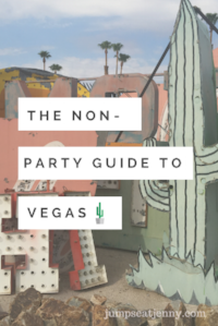 The Non-Party Girl's Guide To Vegas | jumpseatjenny | Travel and Lifestyle Blogger | Las Vegas Nevada