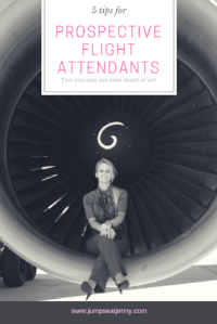 5 Tips for aspiring flight attendants | That you may not have heard before | jumpseatjenny | Travel and Lifestyle Blogger |
