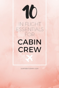 10 inflight essentials for cabin crew   Jennifer Schlagheck   Travel and lifestyle blogger   jumpseatjenny