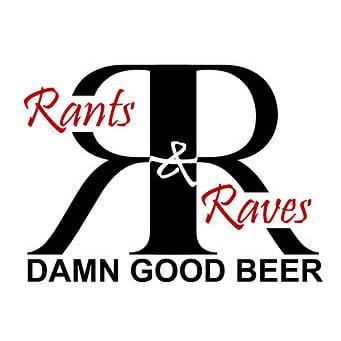 Rants & Raves