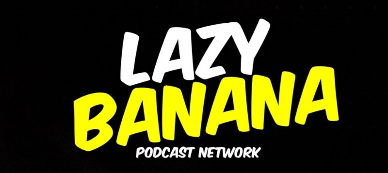 Lazy Banana  - ....was started by founder B.K. Mullen in 2007 to be a foundation for creativity. Since 2013, Lazy Banana come to represent the stable of high quality and entertaining podcasts we produce. Below you'll find the latest episodes of all our efforts such as The Poppin' Bottles Dad-Cast, Brudders, The Kids are Alright, and future shows being produced by Lazy Banana. All episodes are available on iTunes and Spreaker. Enjoy!