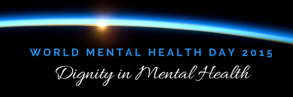 World Mental Health Day 2015 Dignity In Doc Ayomide