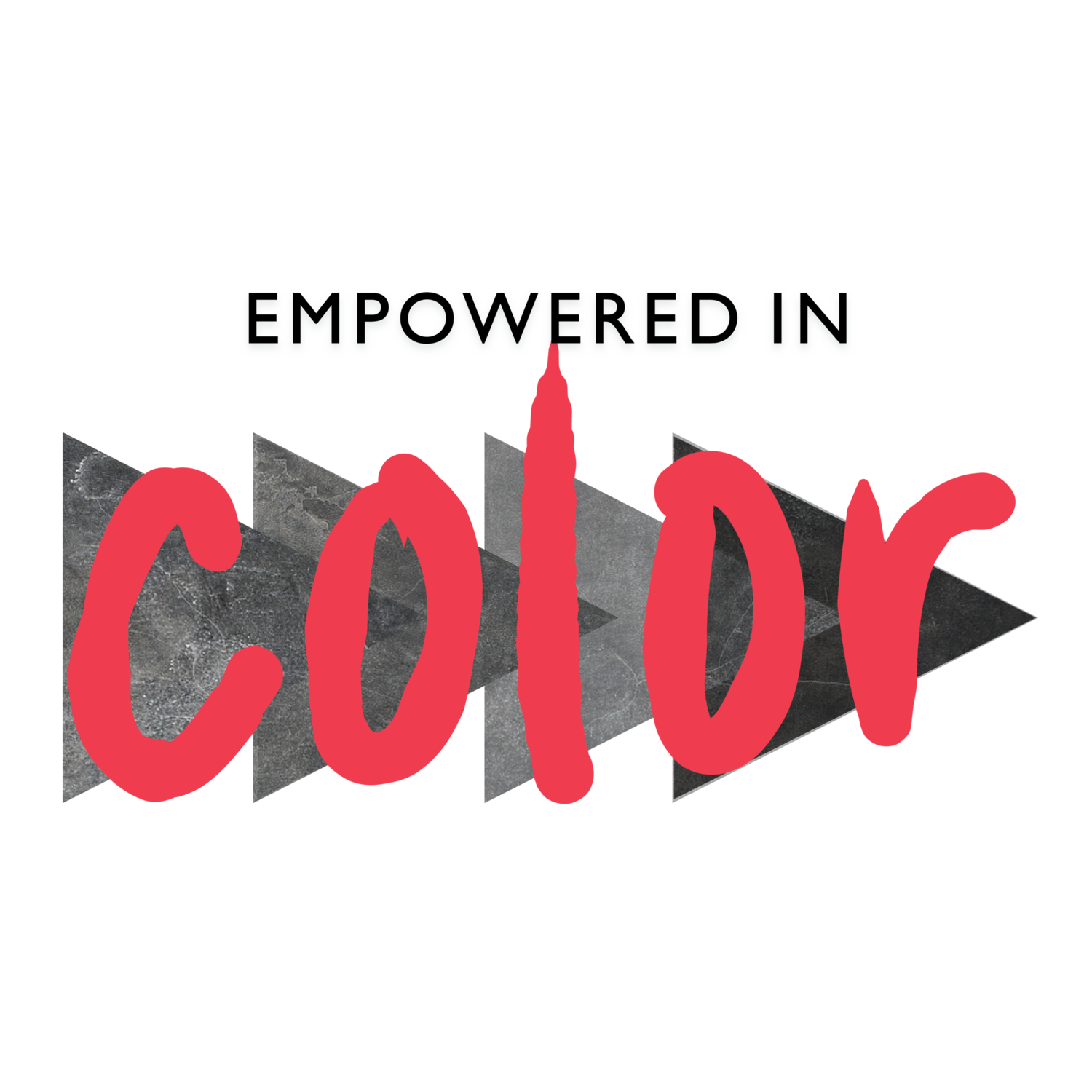 Empowered in Color