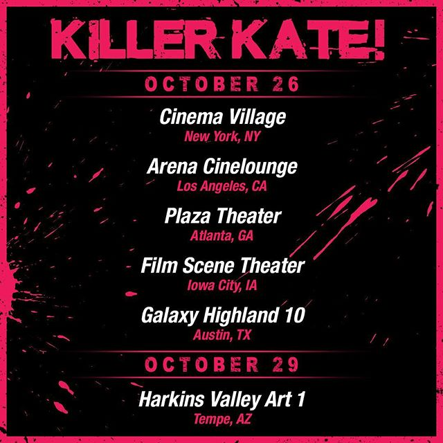 Don't miss Killer Kate in select theaters!  Get tickets now: www.killerkatemovie.com