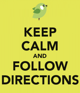 keep-calm-and-follow-directions-35