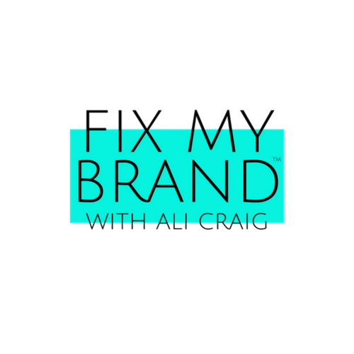 FIX MY BRAND WITH ALI CRAIG