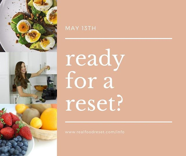 """Registration for the May Real Food Reset is open! 💃 Described by one of the March participants as """"the most loving kick in the butt I could have ever asked for"""" 🍑  Includes: meal plans, recipes, shopping lists and more - 28 days of not having to wonder what to eat?! 🤷🏻♀️ I've got you!  Over the last year and a half I've seen hundreds of women ✨ - lose weight - improve their mood and relationship with food - gain energy and mental clarity - learn how to meal prep 🥢  All without starving themselves or counting calories (because.. no thanks!) I'll be here to answer any questions throughout the Reset, keep you motivated, and accountable, and support you in taking the steps you need to feel your best.  Not sure if you the Reset will work for you? With the flexibility of this program I've seen it work for: families and those cooking for one, picky eaters and those whole love everything, kitchen newbies and confident cookers, those who have to travel for work or eat out on occasion and those who have tried """"everything"""" and are sick of dieting!  Ready to Reset? 🙌🏻 #realfoodreset"""