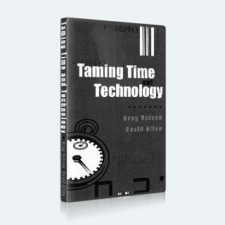 Taming Time and Technology with David Allen