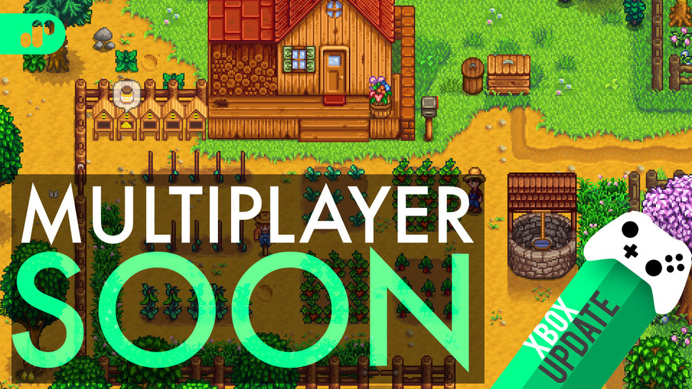 "Stardew Valley Multiplayer Update Coming ""Soon"" to Xbox 