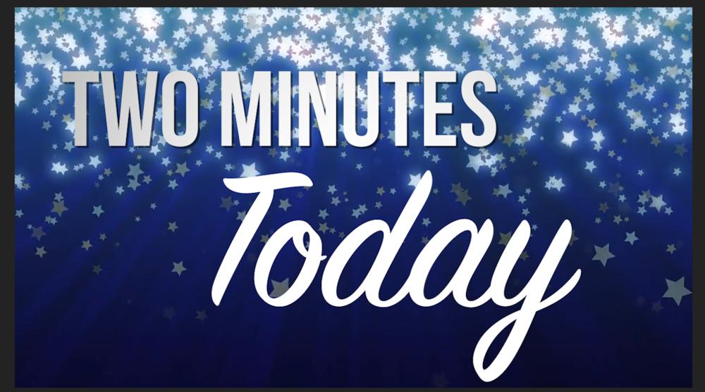 TWO MINUTES TODAY TEACHER CELEBRATION