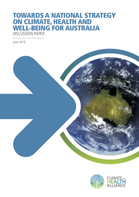 Towards a National Strategy on Climate, Health and Well-being for Australia (2016).