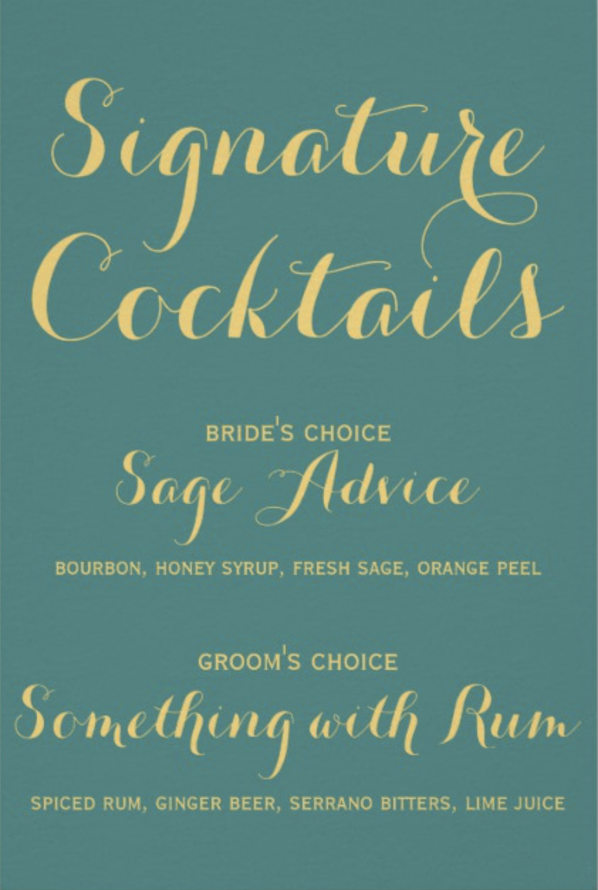 "Signature cocktail sign,  2 copies 8""x12"""