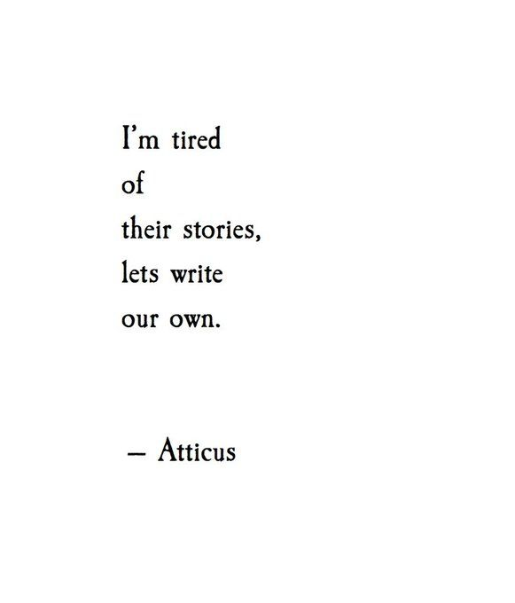 Atticus poetry #write #stories #poetry #inspiration #quotes