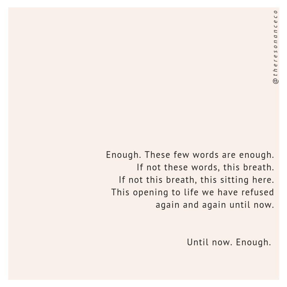 Enough  by David Whyte