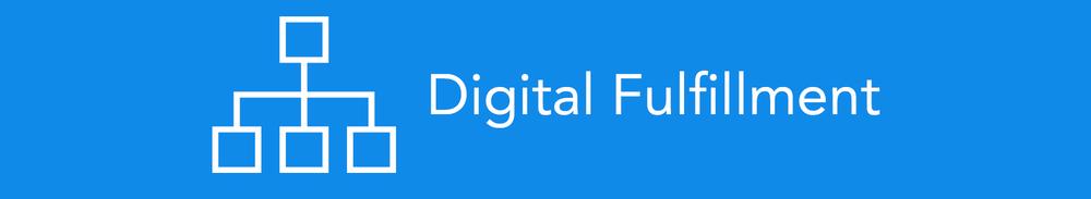 DigitalFulfillment.png