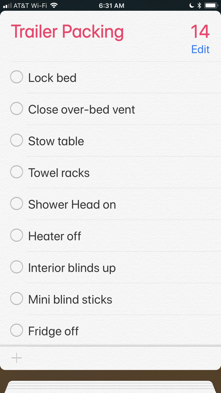 The reminders app on our iPhones is a great way to do checklists.