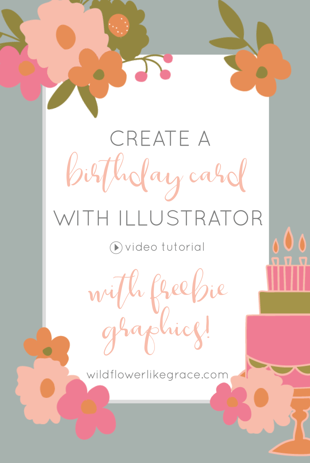 Create This Birthday Card With Free Digital Downloads Wildflower