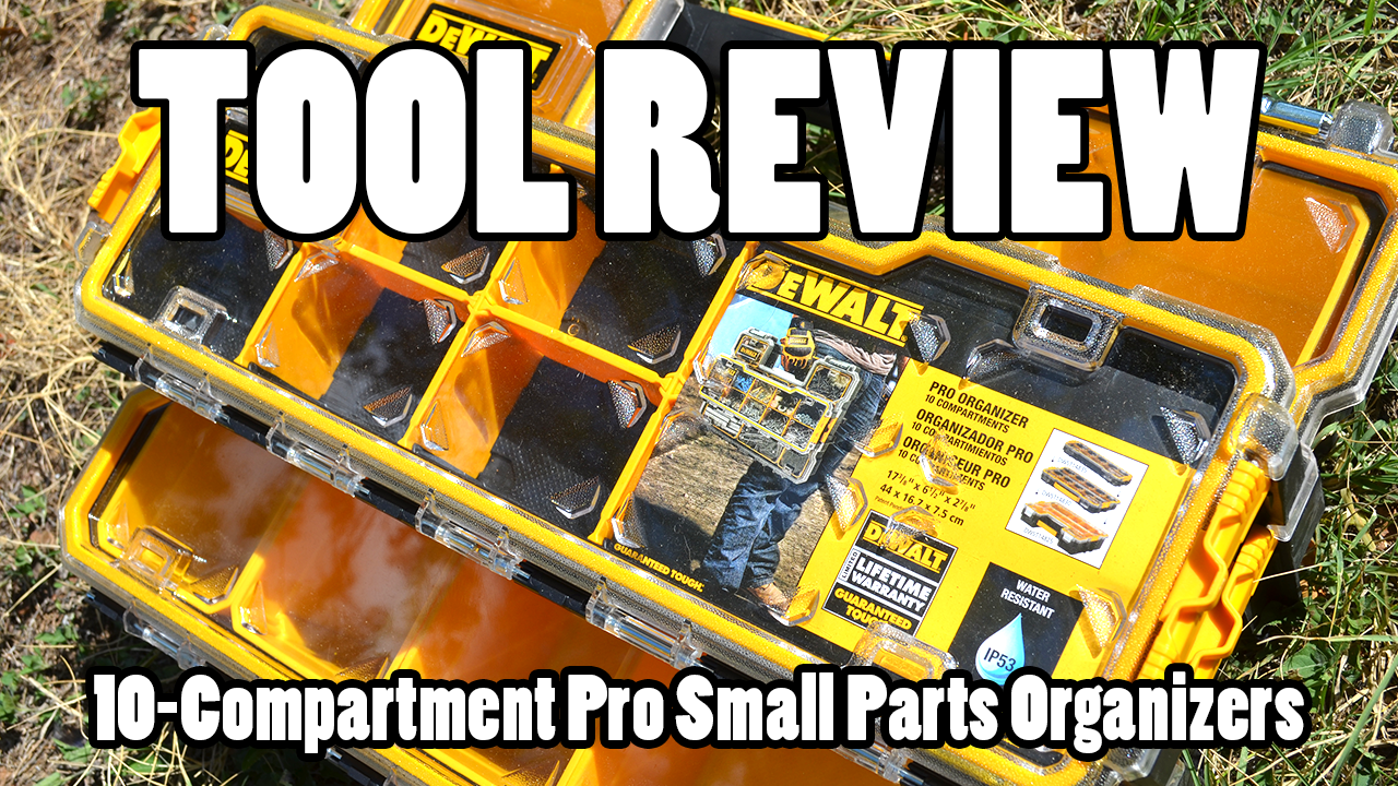 Tool Review � Dewalt 10-Compartment Pro Small Parts Organizers