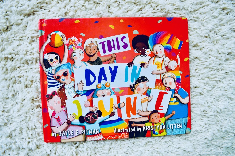 This Day in June, Pride month, lgbt kids, lgbt family, pride parade, lgbt kids books, inclusitivity, diversity