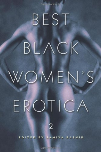 Best Black Women's Erotica 2   Cleis Press, 2002