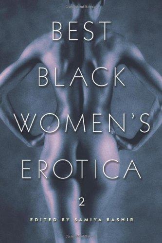 Best Black Women's Erotica 2   Cleis Press, 2002