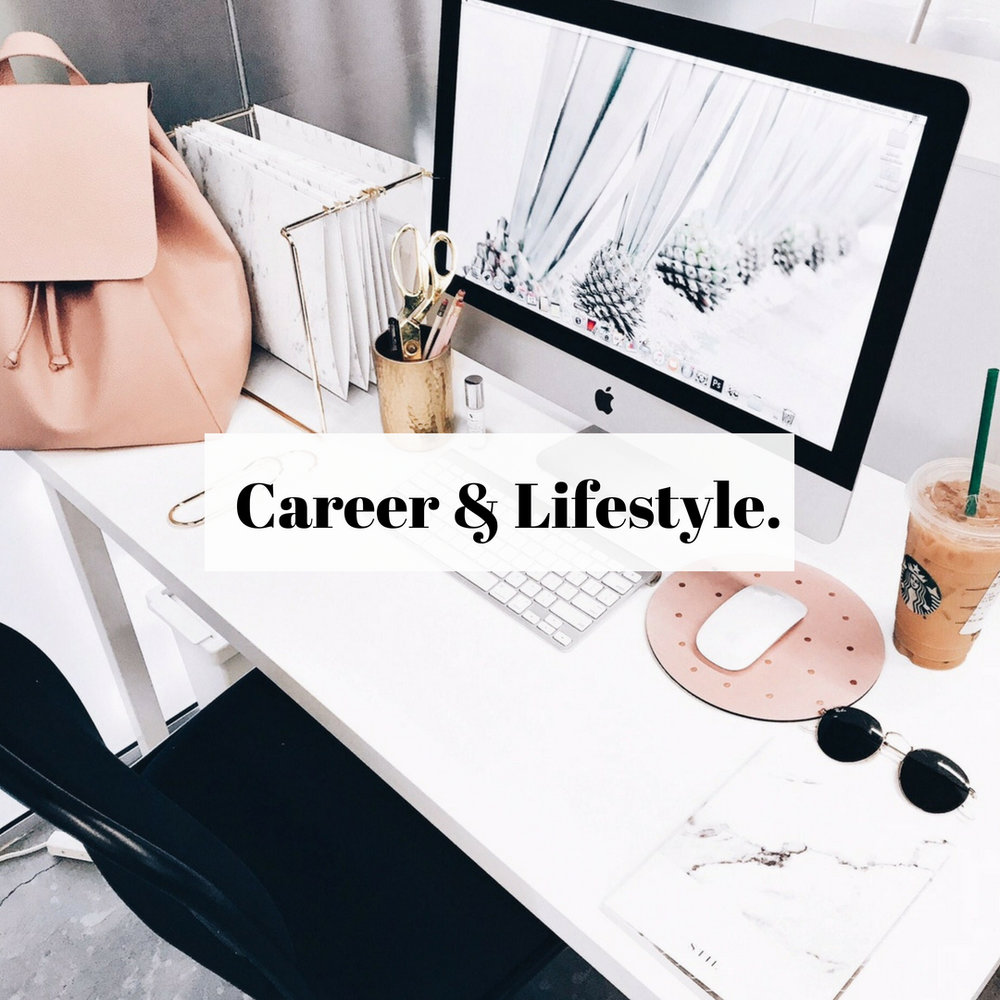 Career & Lifestyle