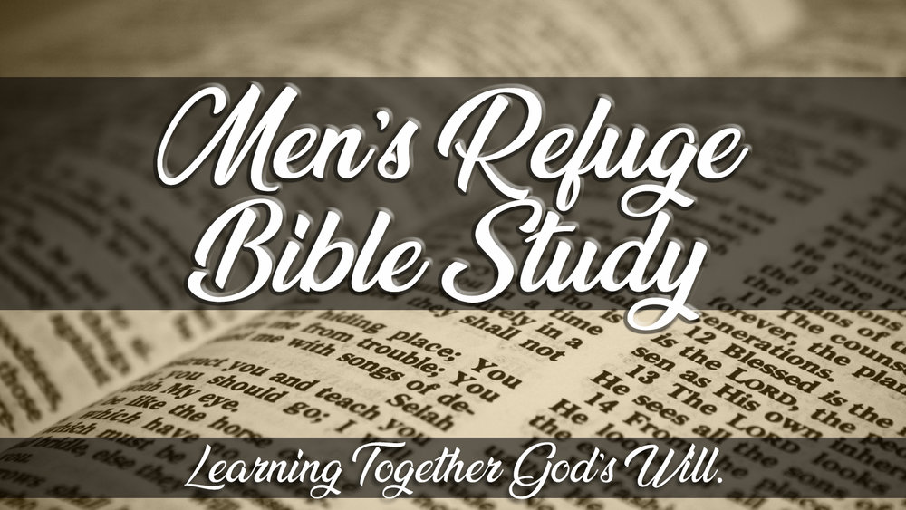 Men's Refuge Bible Study.jpg