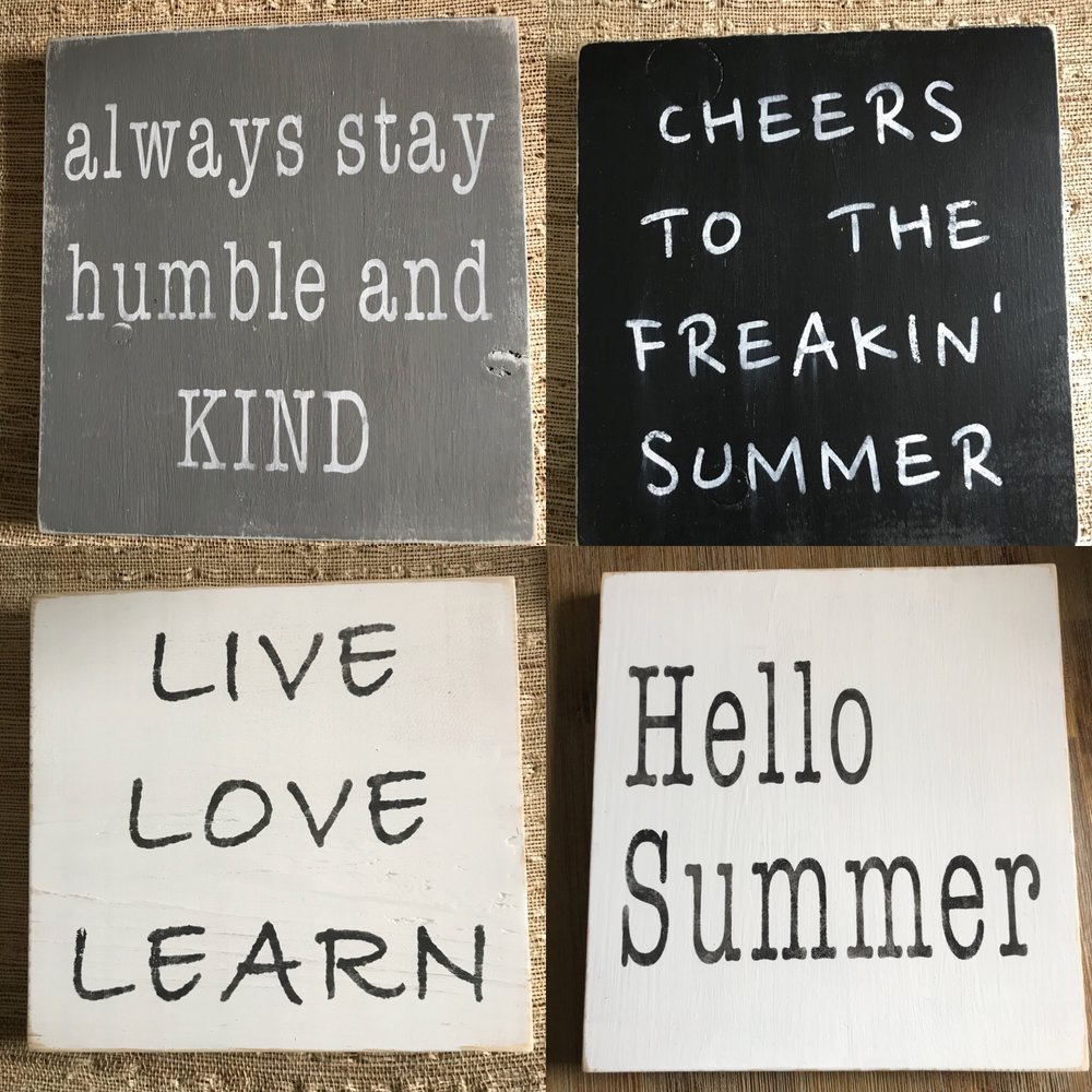 TEACHERS GIFTS!  10x10 pine signs, painted, stencilled and sealed. $15 each or 2 for $25