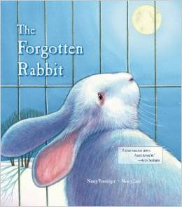 The Forgotten Rabbit   by Nancy Furstinger  The Forgotten Rabbit tells the tale of Bella the rabbit as she makes a giant leap from neglected Easter bunny to cherished animal companion. A baby rabbit is chosen as an Easter present, but is soon forgotten by the family's children as they pursue other activities. Her cage is moved outside, and she is rarely tended. As winter comes, she grows weak with hunger and curls into herself to disappear. Then, one night a girl called Rosalita takes her out of her cage, telling her that she has a new home, one in which she will never again be forgotten. Enjoying love, care, and a new name—Bella—she takes to the fun of agility lessons. Bella wins first prize in a rabbit agility contest—jumping with joy into the always-loving arms of Rosalita. This is a wonderful book that reminds children and adults alike that bunnies and rabbits are not just Easter novelties-they are companion animals that need years of care and attention.