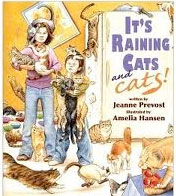 "It's Raining Cats and Cats   by Jeanne Prevost  When Jim and his mom return home from the vet with Molly the cat after her surgery, Jim asks, ""Why did we keep Molly from having kittens? I like kittens!"" In this delightfully illustrated imagined journey into the future, Jim's mom shows the many ways that Molly's (and her kittens') potential for multiplying would change their lives—and not for the better!  It's Raining Cats—and Cats!  will appeal to kids and adults with its delightful, detailed art that encourages looking through the book many times. This is the first children's picture book to show, vividly and humorously, the importance of spay/neuter."