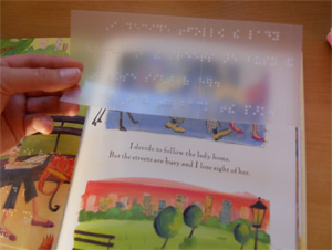 - The plastic Braille panels are affixed to the book pages with a strong, permanent adhesive.