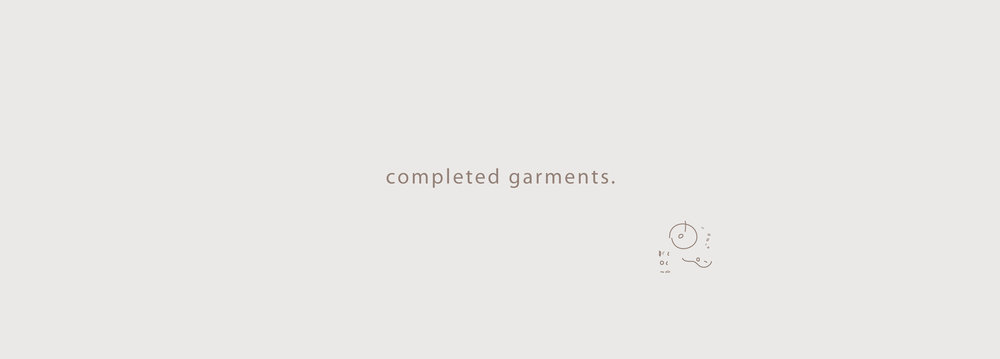 190102_Title_CompletedGarments.jpg