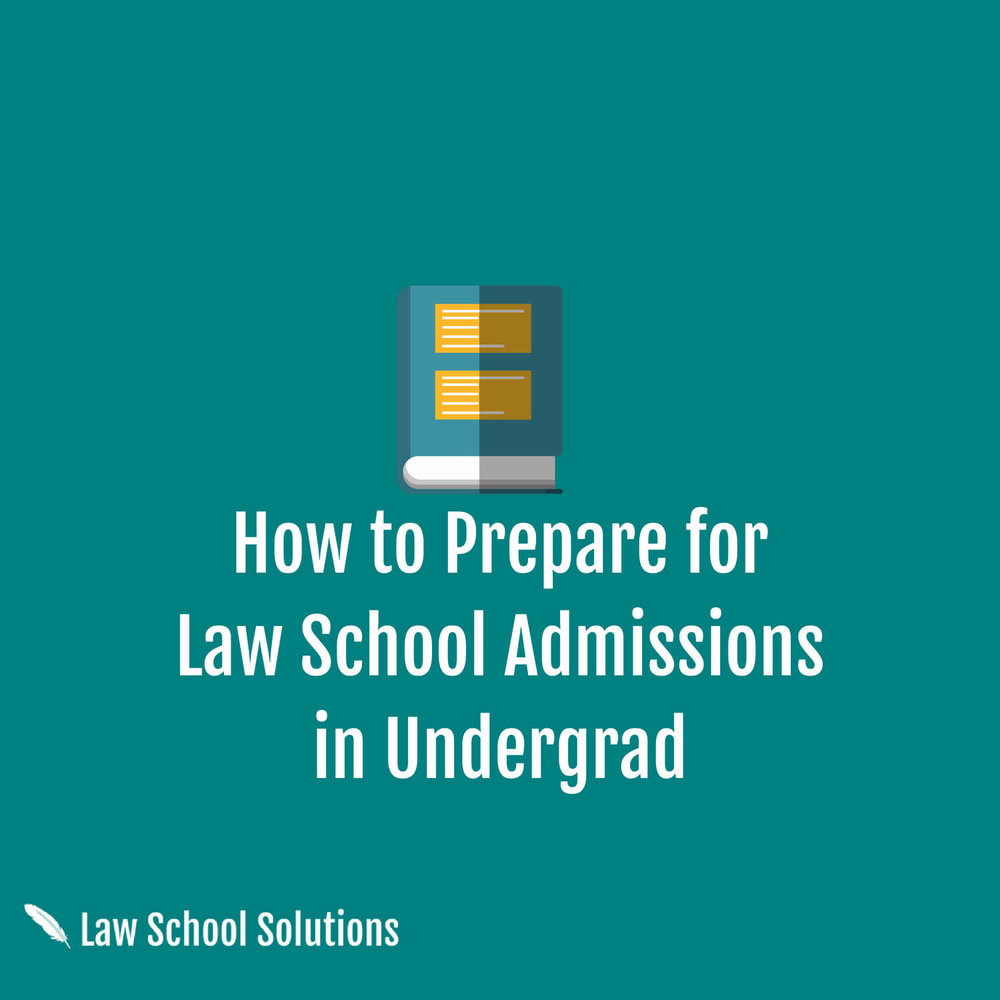 how-to-prepare-for-law-school-admissions-in-undergrad