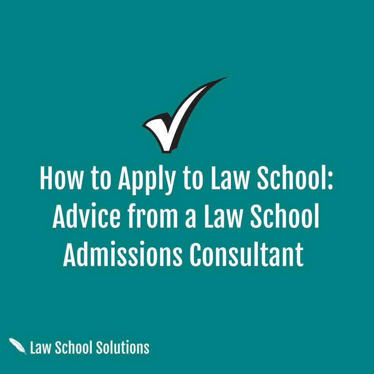 How to Apply to Law School: Advice from a Law School Admissions ...