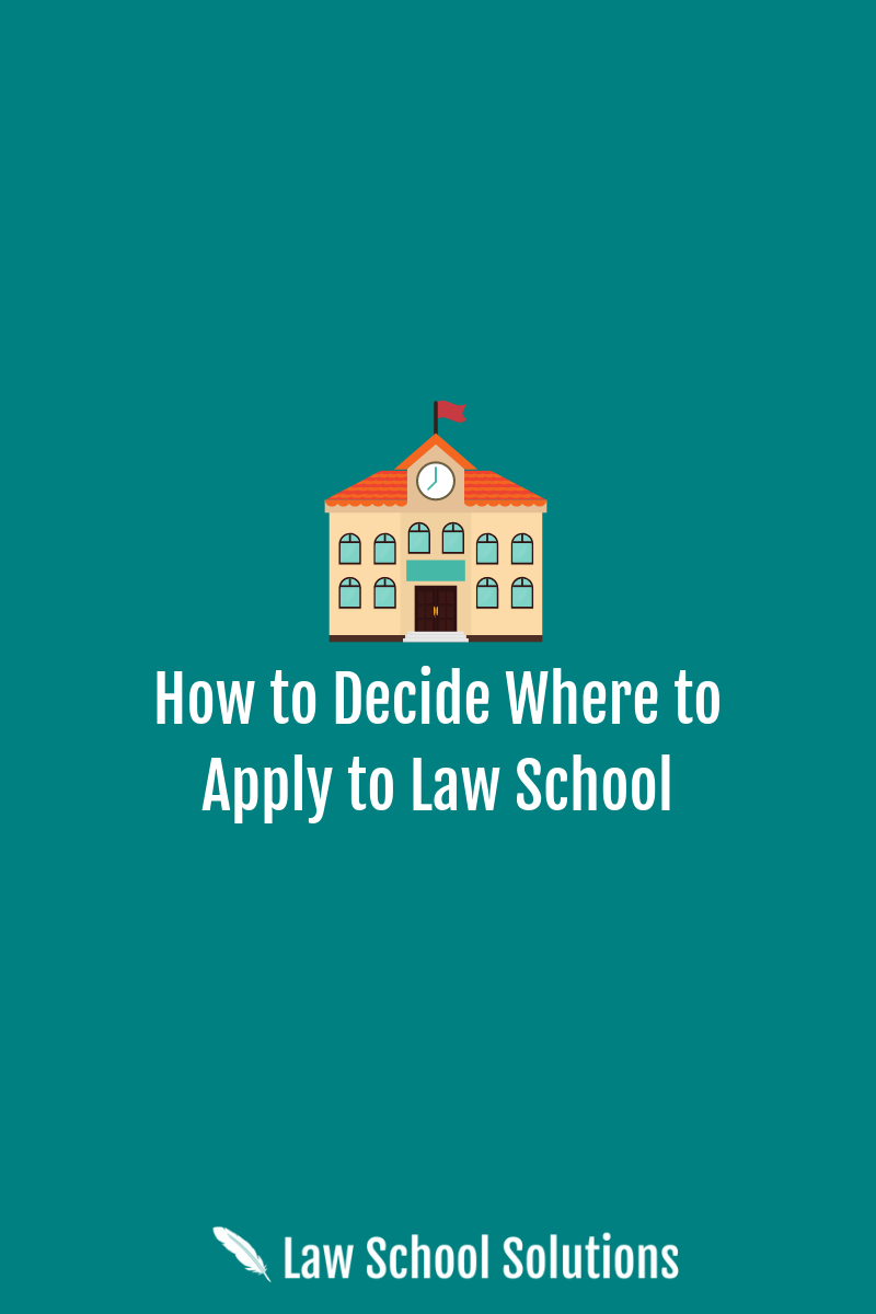 where to apply to law school